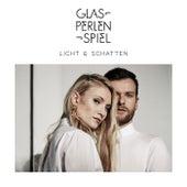 Licht & Schatten (Deluxe) von Glasperlenspiel