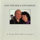 A Song That Will Linger de Jody Stecher & Kate Brislin