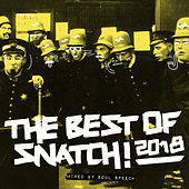 Best of Snatch! 2018 (Mixed By Soul Speech) - EP von Various Artists