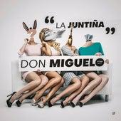 La Juntiña de Don Miguelo