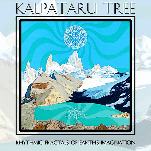 Rhythmic Fractals of Earth's Imagination by Kalpataru Tree