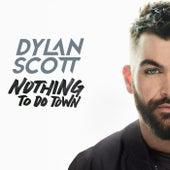 Nothing To Do Town von Dylan Scott