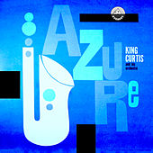 Azure by King Curtis