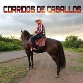 Corridos De Caballos by El Komander