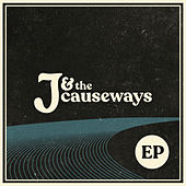 J & the Causeways by J.