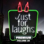 Just for Laughs - Premium, Vol. 26 de Various Artists