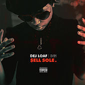$ell Sole. by Dej Loaf