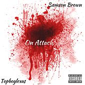 On Attack by Samson Brown
