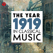 The Year 1919 in Classical Music von Various Artists