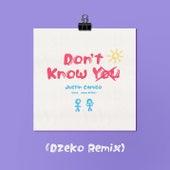 Don't Know You (feat. Jake Miller) (Dzeko Remix) de Justin Caruso