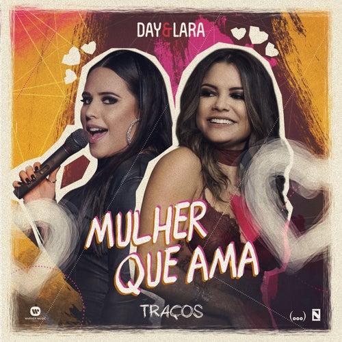 Mulher que ama (Ao vivo) de Day & Lara