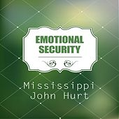 Emotional Security by Mississippi John Hurt
