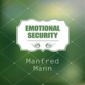 Emotional Security by Manfred Mann