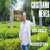 São Paulo e Nordestino by Cristiano Neves