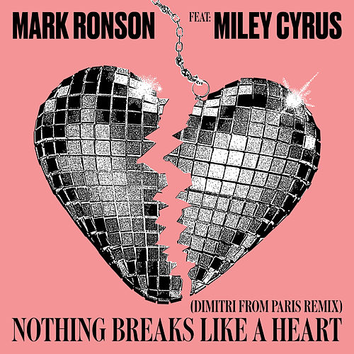Nothing Breaks Like a Heart (Dimitri from Paris Remix) by Mark Ronson