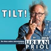 Tilt! 2018 von Urban Priol