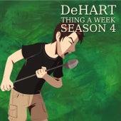 Thing a Week Season 4 di DeHart