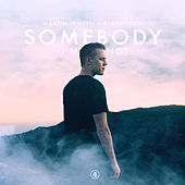 Somebody I'm Not de Martin Jensen