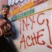 ¡New York City Aché! von Bobby Sanabria & Acension!