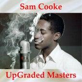 Sam Cooke UpGraded Masters (All Tracks Remastered) von Sam Cooke