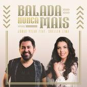 Balada Nunca Mais by Jonas Vilar