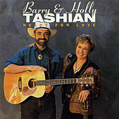 Ready For Love von Barry and Holly Tashian