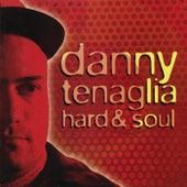 Hard & Soul by Danny Tenaglia