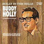 Holly In The Hills by Buddy Holly