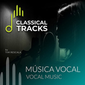 Classical Tracks - Vocal de Various Artists