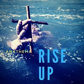 Rise Up by Anathema
