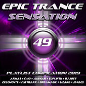 Epic Trance Sensation 49 (Playlist Compilation 2019) de Various Artists