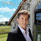Peace in the Valley by Daniel O'Donnell