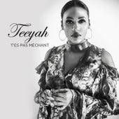 T'es pas méchant by Teeyah
