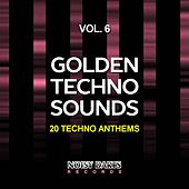 Golden Techno Sounds, Vol. 6 (20 Techno Anthems) by Various Artists