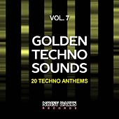 Golden Techno Sounds, Vol. 7 (20 Techno Anthems) by Various Artists