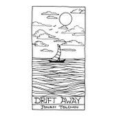 Drift Away de Jonah Tolchin