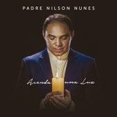 Acenda uma luz de Padre Nilson Nunes
