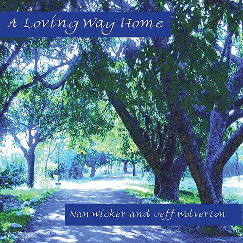 A Loving Way Home de Various Artists