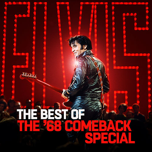 The Best of The '68 Comeback Special by Elvis Presley