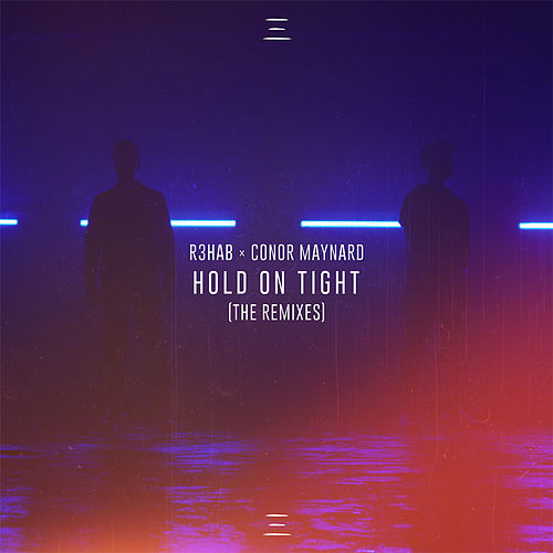 Hold On Tight (The Remixes) von R3HAB