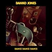 Dance Dance Dance by Danko Jones