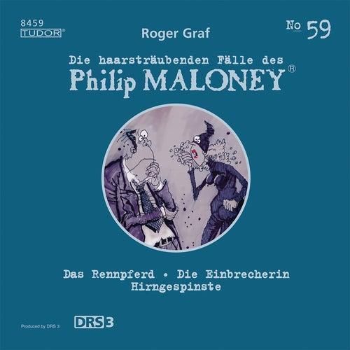 Die haarsträubenden Fälle des Philip Maloney, Vol. 59 von Michael Schacht