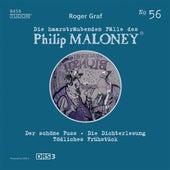 Die haarsträubenden Fälle des Philip Maloney, Vol. 56 von Michael Schacht