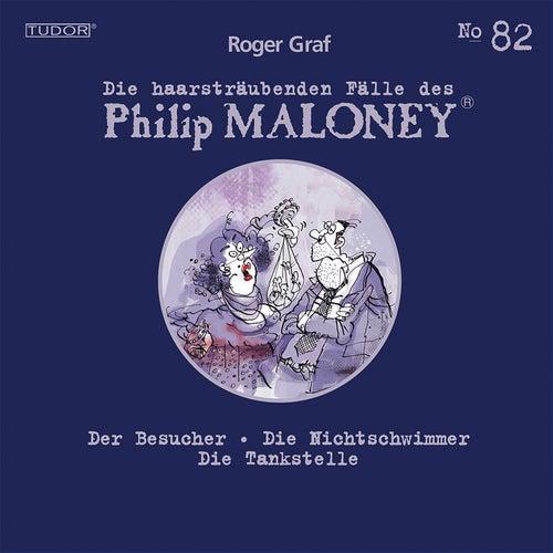Die haarsträubenden Fälle des Philip Maloney, Vol. 82 von Michael Schacht