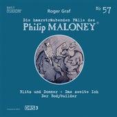 Die haarsträubenden Fälle des Philip Maloney, Vol. 57 von Michael Schacht