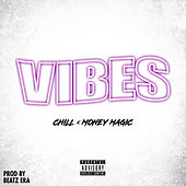 Vibes by Chill