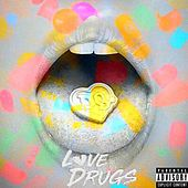 Love and Drugs by Twang