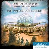 Evolution (3). Die Quelle des Lebens von Thomas Thiemeyer