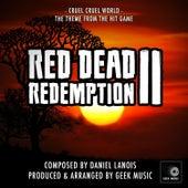 Red Dead Redemption 2 - Cruel, Cruel World - Main Theme by Geek Music