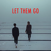 Let Them Go by Frost